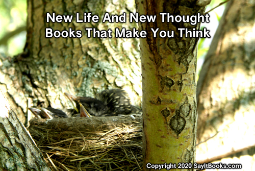 SayItBooks.com Copyright 2020  New life and new thought - Books that make you smart